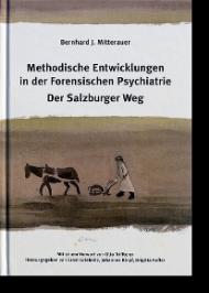 Methodische Entwicklungen in der Forensischen Psychiatrie